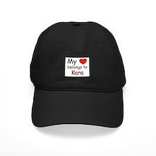 My heart belongs to kara Baseball Cap