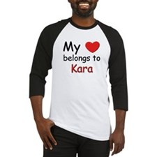 My heart belongs to kara Baseball Jersey