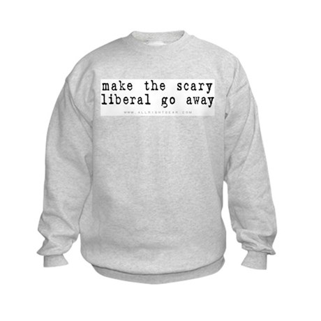 Scary Liberal Kids Sweatshirt