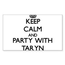 Keep Calm and Party with Taryn Decal