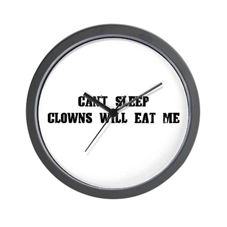 Clowns Will Eat Me Wall Clock