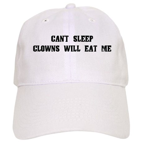 Clowns Will Eat Me Cap