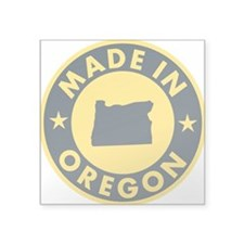 "Made-In-OREGON Square Sticker 3"" x 3"""