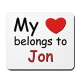 My heart belongs to jon Mousepad