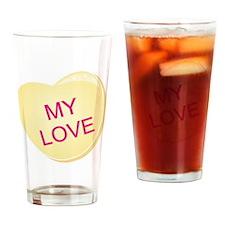 My Love 1b Drinking Glass