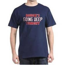 Dougie's Going Deep Tonight T-Shirt
