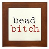 Bead Bitch Framed Tile