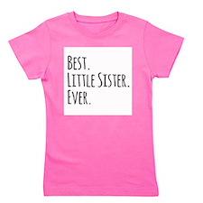 Best Little Sister Ever Girl's Tee