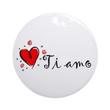 """I Love You"" [Italian] Ornament (Round)"
