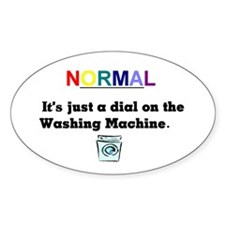Normal Anybody?? Oval Bumper Stickers