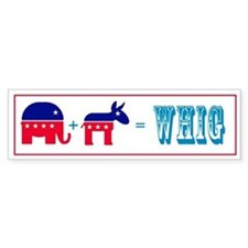 Funny Whigs Bumper Sticker