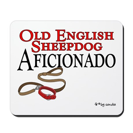 Old English Sheepdog Aficionado Mousepad