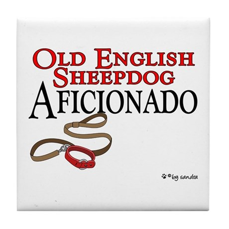 Old English Sheepdog Aficionado Tile Coaster