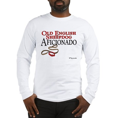 Old English Sheepdog Aficionado Long Sleeve T-Shir