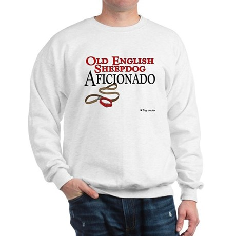 Old English Sheepdog Aficionado Sweatshirt