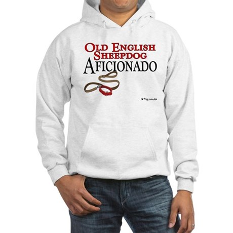 Old English Sheepdog Aficionado Hooded Sweatshirt