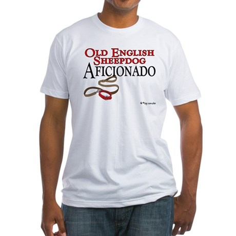 Old English Sheepdog Aficionado Fitted T-Shirt