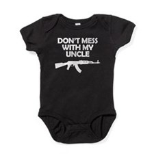 Dont Mess With My Uncle Baby Bodysuit
