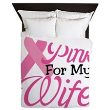 I Wear Pink For My Wife Queen Duvet