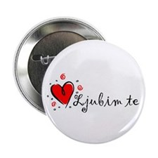 """I Love You"" [Croatian] 2.25"" Button (10 pack)"