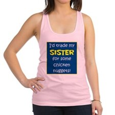 SISTER FOR NUGGETS Racerback Tank Top
