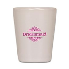 Bridesmaid in hot pink Shot Glass