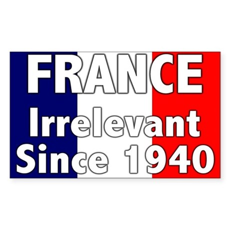 France is Irrelevant Rectangle Sticker
