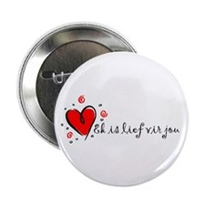 """I Love You"" [Afrikaans] 2.25"" Button (10 pack)"