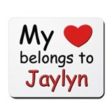 My heart belongs to jaylyn Mousepad