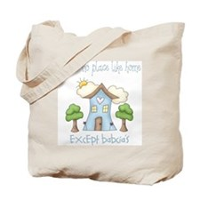 no place like grandmas Tote Bag