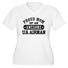 Proud Mom of an Awesome US Airman T-Shirt