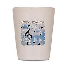 Make a joyful noise Shot Glass