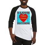 I Love YouTubing Video Lover Baseball Jersey