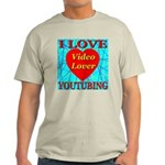 I Love YouTubing Video Lover Ash Grey T-Shirt