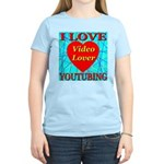 I Love YouTubing Video Lover Women's Pink T-Shirt