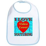 I Love YouTubing Video Lover Bib