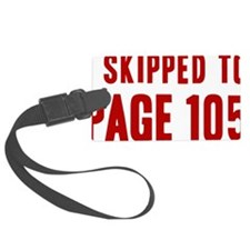 i-skipped-to-page-105 Luggage Tag