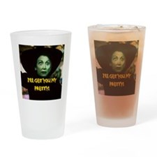 I'LL GET YOU MY PRETTY(button) Drinking Glass
