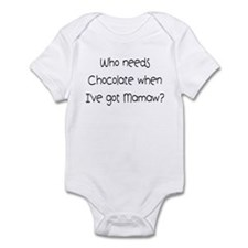 Who needs Chocolate when I've Infant Bodysuit