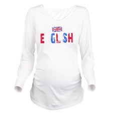 English Thing -blk Long Sleeve Maternity T-Shirt