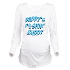 Daddys Fishin Buddy Long Sleeve Maternity T-Shirt