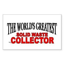 """The World's Greatest Solid Waste Collector"" Stick"