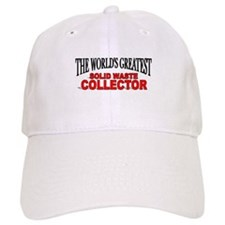 """The World's Greatest Solid Waste Collector"" Baseball Cap"
