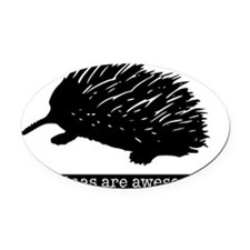 echidna shirt Oval Car Magnet