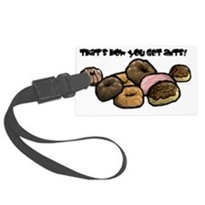 Thats how you get ants! Luggage Tag