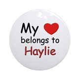 My heart belongs to haylie Ornament (Round)