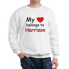 My heart belongs to harrison Sweatshirt