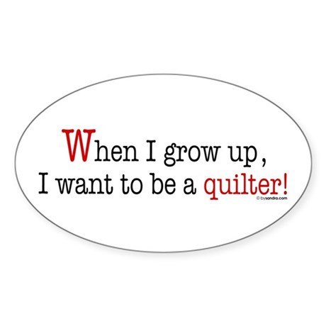 ... a quilter Oval Sticker