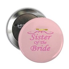 Sister Of The Bride Wedding Button