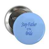 Step Dad Of The Bride Wedding Button